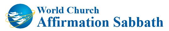 World Church Affirmation Sabbath